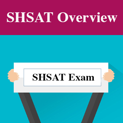 The SHSAT Exam